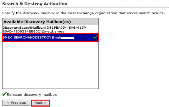 select the Discovery Mailbox